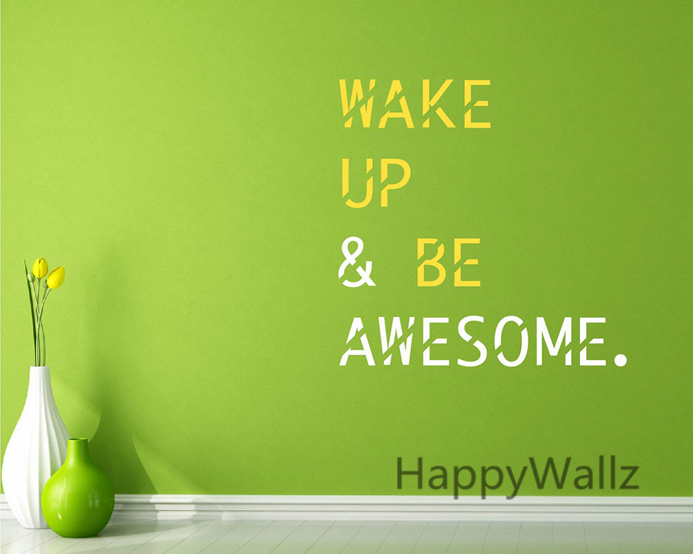 wallpapers for office. Wake Up Be Awesome Motivational Quotes Wall Sticker DIY Inspirational Quote Decals Decorative Wallpaper Office Q166-in Stickers From Home Wallpapers For F