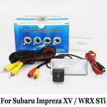 Для Subaru XV Impreza/WRX STi GH GR 2007 ~ 2011/RCA AUX проводной Или Беспроводной/HD Широкоугольный Объектив CCD Ночного Видения Резервную Камеру
