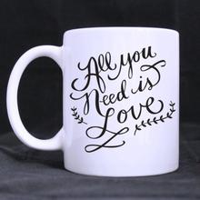 Funny Quotes Printed Coffee Mug -All you need is love gift Coffee Cups (11 Oz capacity)