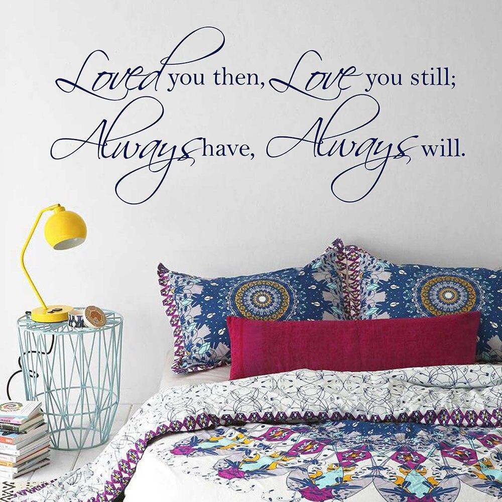 US $11.9 |Loved you dann Liebe sie noch Immer haben Immer werden Wandtattoo  Schlafzimmer Vinyl Wand Zitat Hochzeit Decor Love Quotes 674Q-in ...