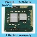 Пожизненная гарантия Pentium P6300 2.26 ГГц двухъядерный ноутбук процессоры ноутбук процессора PGA 988 контакт. гнездо G1 компьютер оригинальный
