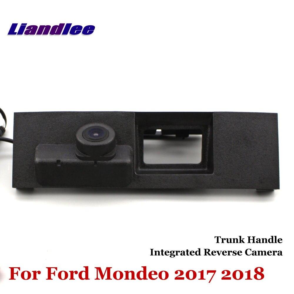 Liandlee voiture caméra de recul pour Ford Mondeo 2017 2018 vue arrière caméra de stationnement de secours/poignée de coffre intégré de haute qualité