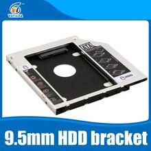 Универсальный 2-й 9.5 мм Алюминиевый HDD Caddy SATA 3.0 2.5 «SSD HDD Корпус для Ноутбуков CD-ROM жесткий диск кронштейн