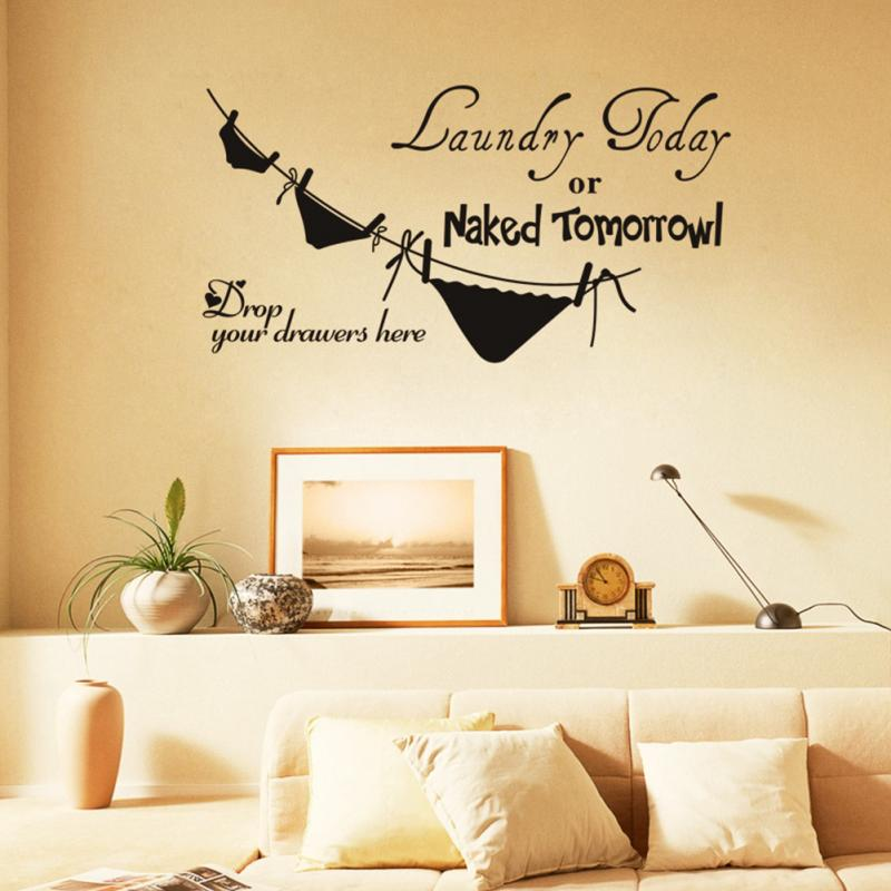 DIY Removable Wall Decals Letter Laundry Today or Naked Tomorrow ...