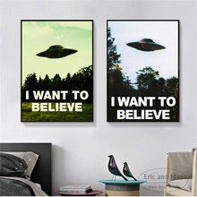 I Want To Believe Movie Art Wall Pictures Posters Prints Canvas Unframed Paintings Decoration Modern Home Decor Cuadros