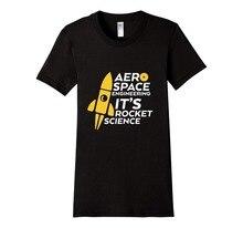 2017 New Band Rock T Shirt Funny Aerospace Engineering T-shirt It's Rocket Science O Neck T shirt Short Sleeve Hip-Hop Tops Tees