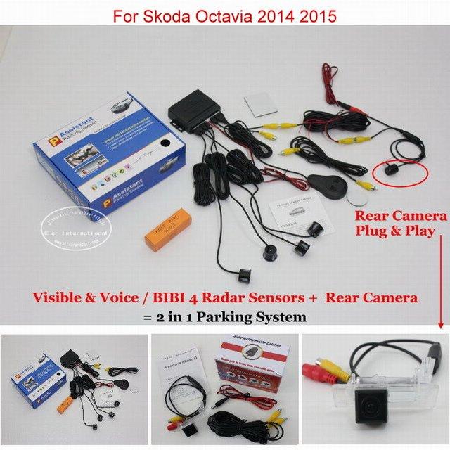 For Skoda Octavia 2014 2015 - Car Parking Sensors + Rear View Back Up Camera = 2 in 1 Visual / BIBI Alarm Parking System