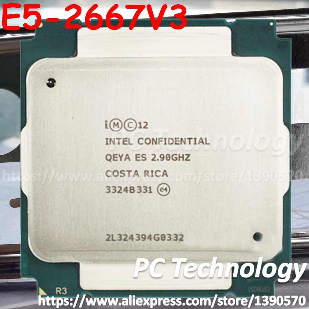 Original Intel Xeon ES Version E5-2667V3 QEYA E5 2667 V3 CPU 2.90GHz 8-Core 35M E5 2667V3 LGA2011-3 processor E5-2667 V3
