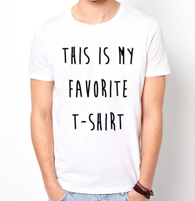 DIT IS MIJN FAVORIETE T-SHIRT Print Mannen t-shirt Fashion Casual grappig Shirt Voor Man Wit Top Tee Harajuku Hipster Straat ZT203-31