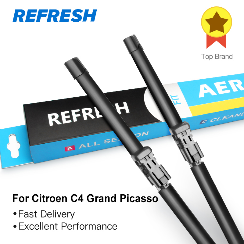 REFRESH Wiper Blades for Citroen C4 Grand Picasso Fit Bayonet Arms / Side Pin Arm / Push Button Arm Model Year From 2006 to 2018
