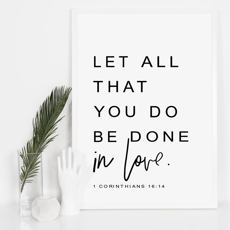 Bible Verse Wall Art Prints - Let All You Do Be Done In Love - Corinthians 16:14 Poster Canvas Painting Scripture Wall Art Decor