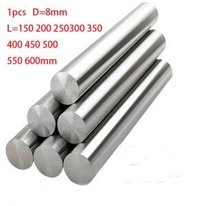 1 шт. 8 мм линейный вал 100 150 200 250 300 350 400 500 600 мм хромированный затвердевший стержень линейный вал движения части ЧПУ детали 3d принтера