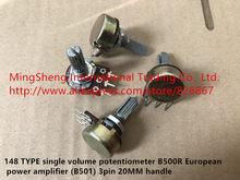 Original novo amplificador de potência de 100% 148 Tipo único potenciômetro de volume B500 Europeia B500R B501 3pin 20mm alça (SWITCH)