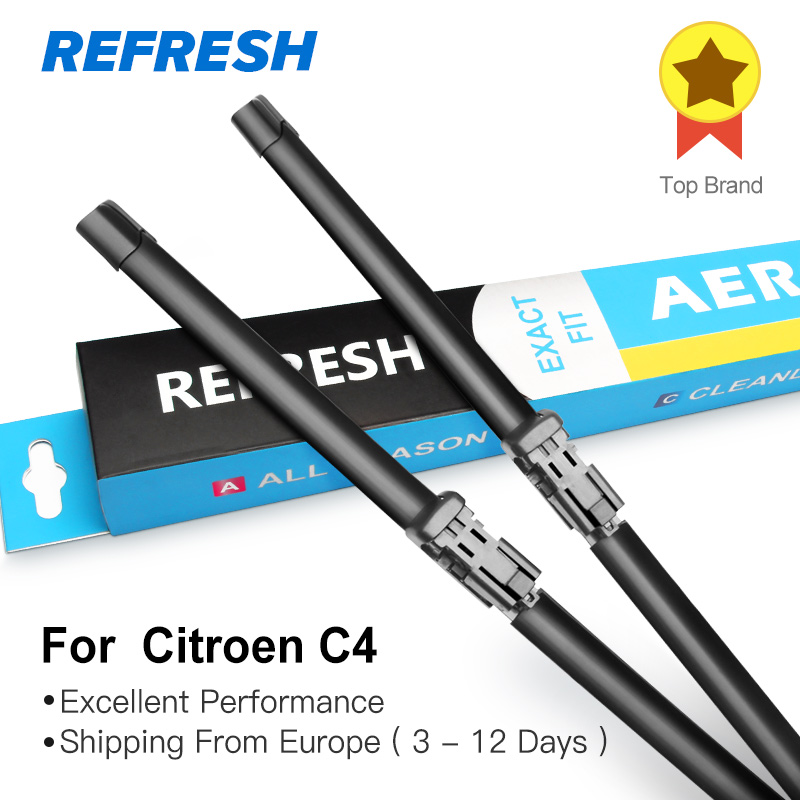 REFRESH Wiper Blades for Citroen C4 Hatchback / Coupe / Sedan / Aircross Fit Pinch tab / Push Button / Hook Arms 2004 to 2017