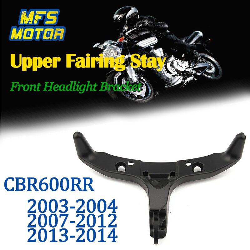 For 03-14 Honda CBR600RR CBR 600RR CBR 600 RR Upper Fairing Stay Front Headlight Bracket 2003 2004 2005 2006 2007 2008 2009-2014