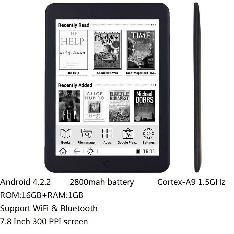 16 GB E livre 7.8 pouces tactile HD écran lecteur E-book Cortex-A9 android WiFi Ereader Bluetooth audio e-ink 2800 mah batterie