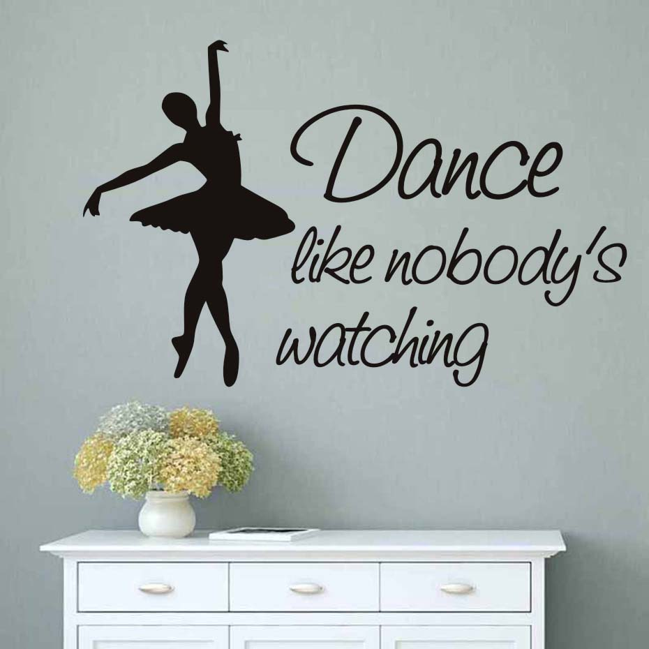 Dance like no one is watching wall sticker vinyl quote nobody decal ballet mural