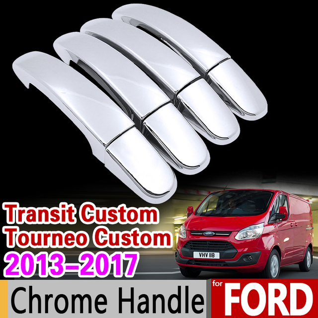 Luxuriou chrome handle cover for ford transit custom tourneo custom 2013 2014 2015 2016 2017 car