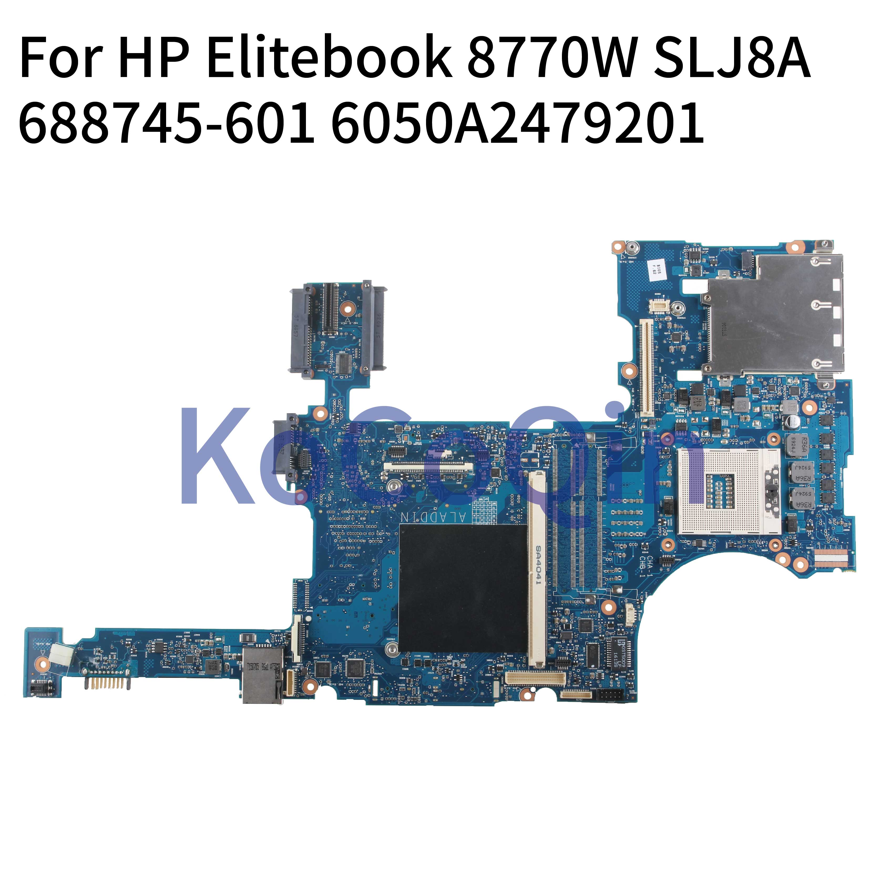 KoCoQin Laptop motherboard For HP Elitebook <font><b>8770W</b></font> Mainboard 688745-001 688745-601 6050A2479201 QM77 image