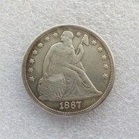 Hoa Kỳ 90% Bạc Ngày 1867 Ngồi Liberty Một Đô La sao chép Coin Trọng Lượng 26.70-26.73 Grams Make New Hoặc Tuổi Miễn Phí Vận vận chuyển