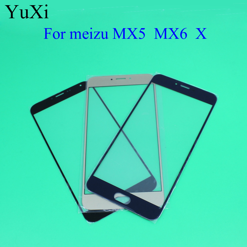 YuXi 5.5''For Meizu MX5 Mx6 X Front Outer Screen Glass Replacement Front Touch Screen For Meizu MX 5 Cover Lens