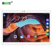BMXC 2018 Newest 10.1 inch Tablet PC Android 7.0 RAM 4GB ROM 64GB Dual SIM Bluetooth GPS 1920*1200 IPS Tablets pcs Free Shipping