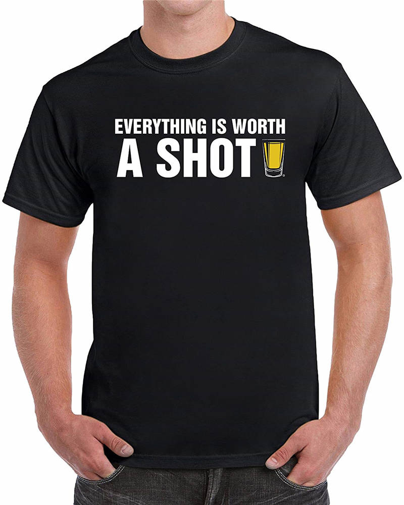 Tops Tee Shirts Fashion 2018 Everything Is Worth A Shot O-Neck Short-Sleeve Tee Shirts For Men