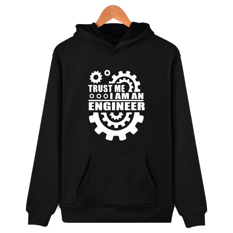 Trust Me I am An  Engineer Hoodies Men Women Brand Clothing Hooded Sweatshirts Trust me, i'm an engineer Hoodie