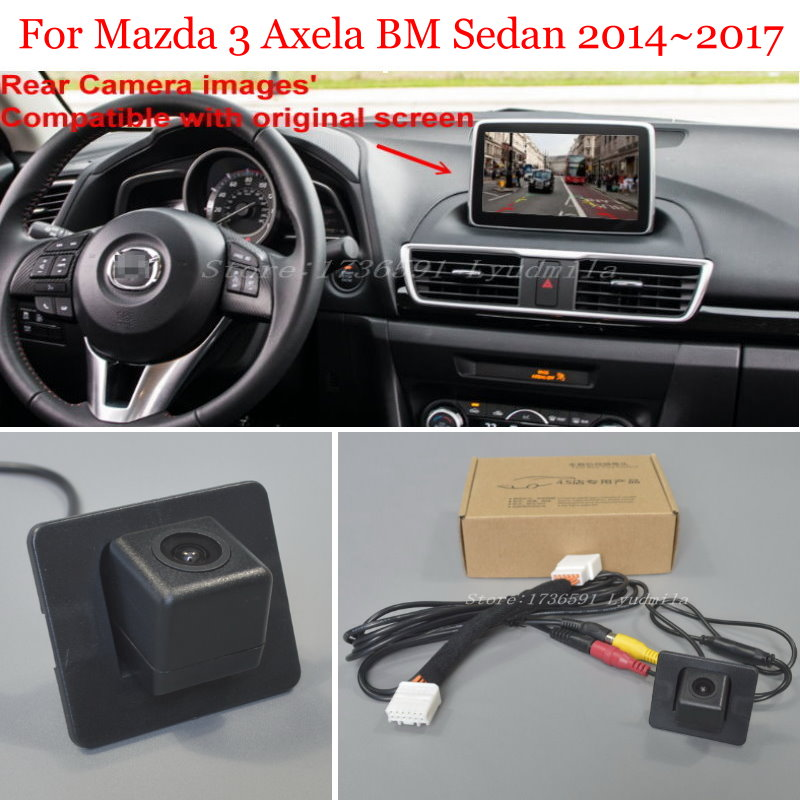 Car Reverse Camera For Mazda 3 Mazda3 Axela BM Sedan 2014~2018 Back Up Rear View Camera Sets RCA & Original Screen Compatible
