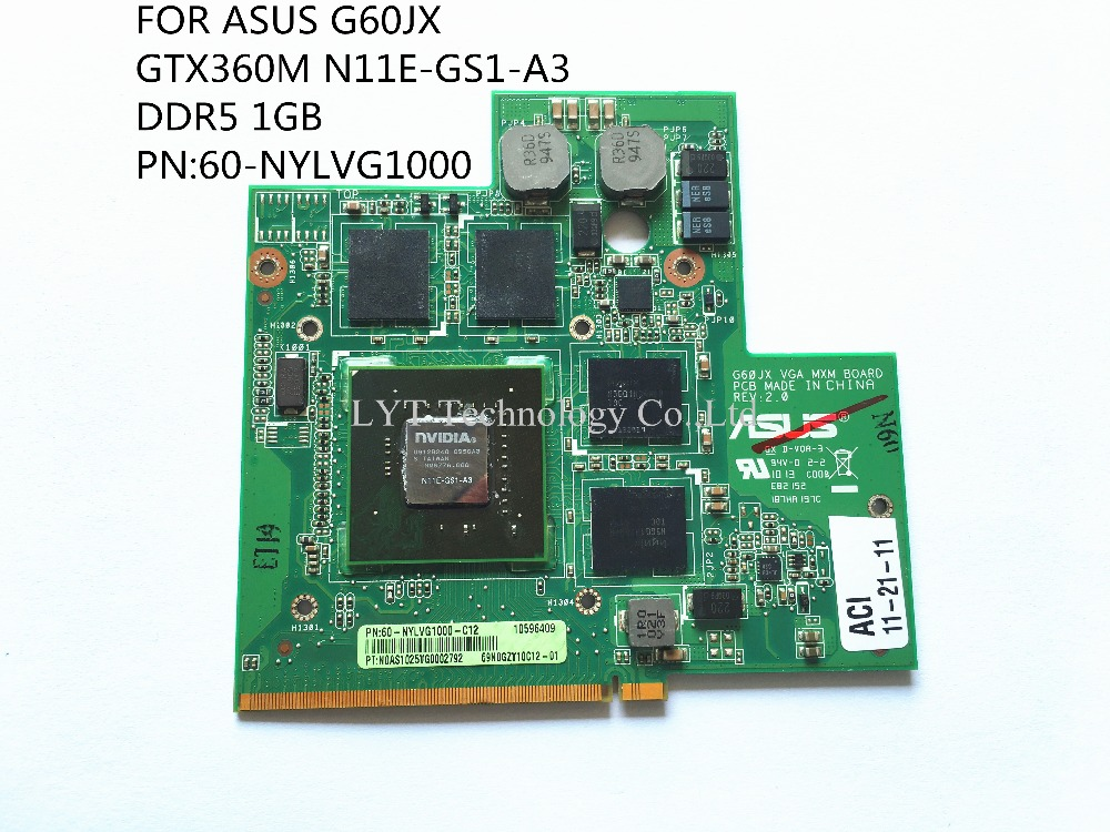 FOR ASUS G60JX video card VGA GTX360M N11E-GS1-A3 DDR5 1GB PN:60-NYLVG1000 100% tested