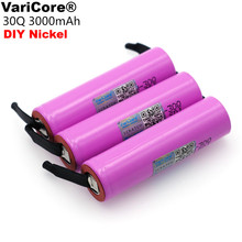 VariCore 100% Original flambant neuf ICR18650 30Q batterie Rechargeable 3000mAh li lon batteries + bricolage Nickel