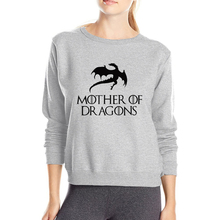 Mother of Dragons Women Sweatshirt Game of Thrones clothes