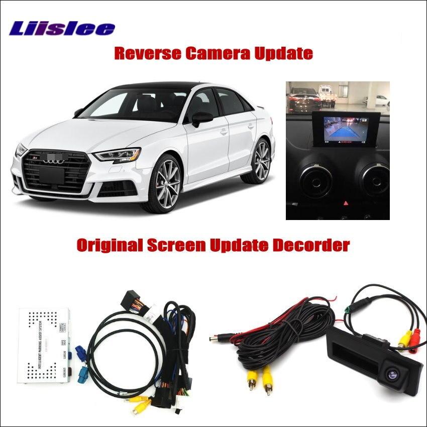 Liislee для Audi A3 S3 2012 ~ 2016 Оригинал Экран обновление Системы обращая отслеживать изображения + парковка Камера/цифровой декодер адаптер