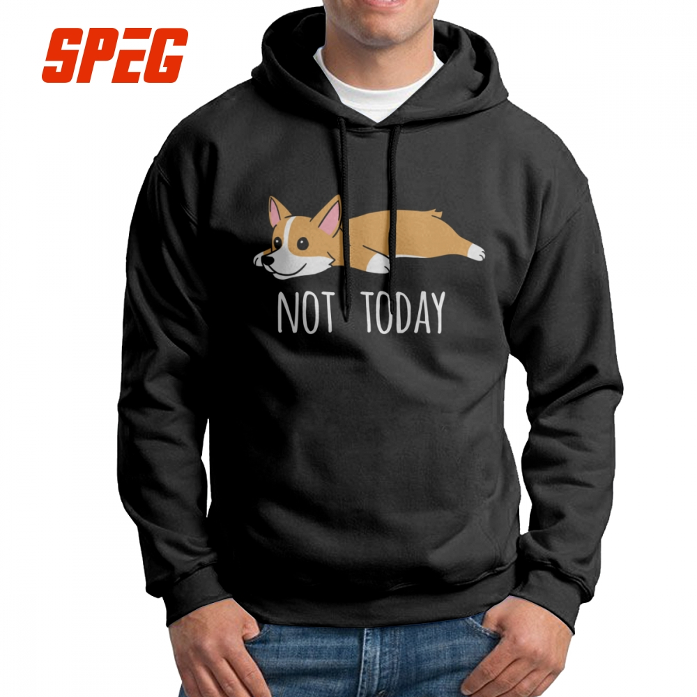Men's Clothing Disciplined Men Hooded Sweatshirt Funny Not Today Corgi Dog Purified Cotton Summer Vintage Hoodie Shirt