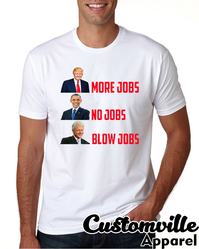 More Jobs Trump President Voter 2020 Republican Parody Joke 4th July T Shirt image