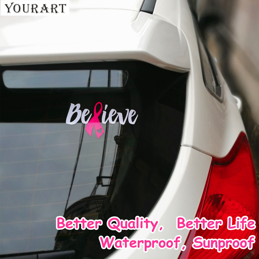 YOURART Believe Vinyl Window Car Stickers And Decals Cancer Awareness Car Sticker For Ford Toyota Pegatinas Coche Christmas Gift
