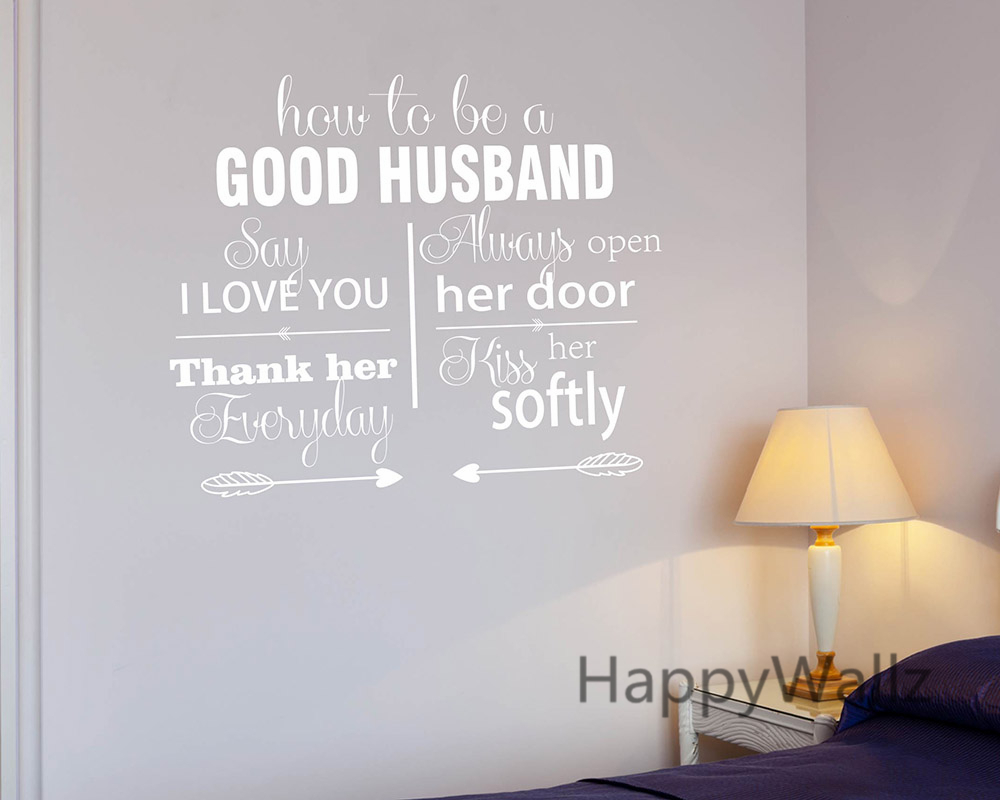 Genial How To Be A Good Husband Love Quotes Wall Stickers Decorative DIY Lovers  Love Lettering Custom Colors Quote Wall Art Decals Q137 In Wall Stickers  From Home ...