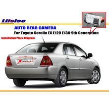 Cámara de Visión Trasera Para Toyota Corolla EX E120 Liislee E130 novena generación/Cámara de Marcha Atrás/NTST PAL/Luz de la Matrícula OEM
