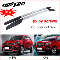 hot roof rail roof rack luggage bar for Chevrolet TRAX 2013 2019,install by screws, not glue,OE style,produced by famous factory