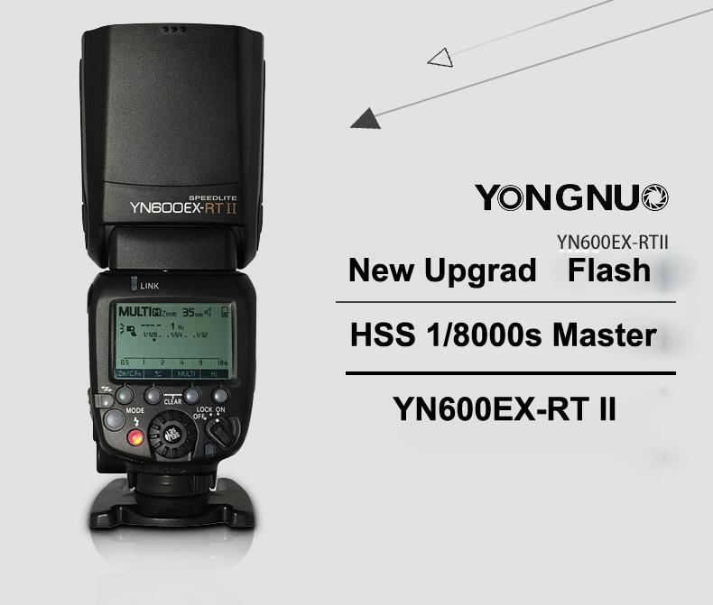 YONGNUO YN600EX-RT II HSS 1/8000s Master Flash 2.4G Wireless HSS 1/8000s Master Flash Speedlite for Canon Camera as 600EX-RT вспышка для фотокамеры yongnuo speedlite yn600ex rt canon 600ex rt 2 4g hss 1 8000s speedlite yn600ex rt