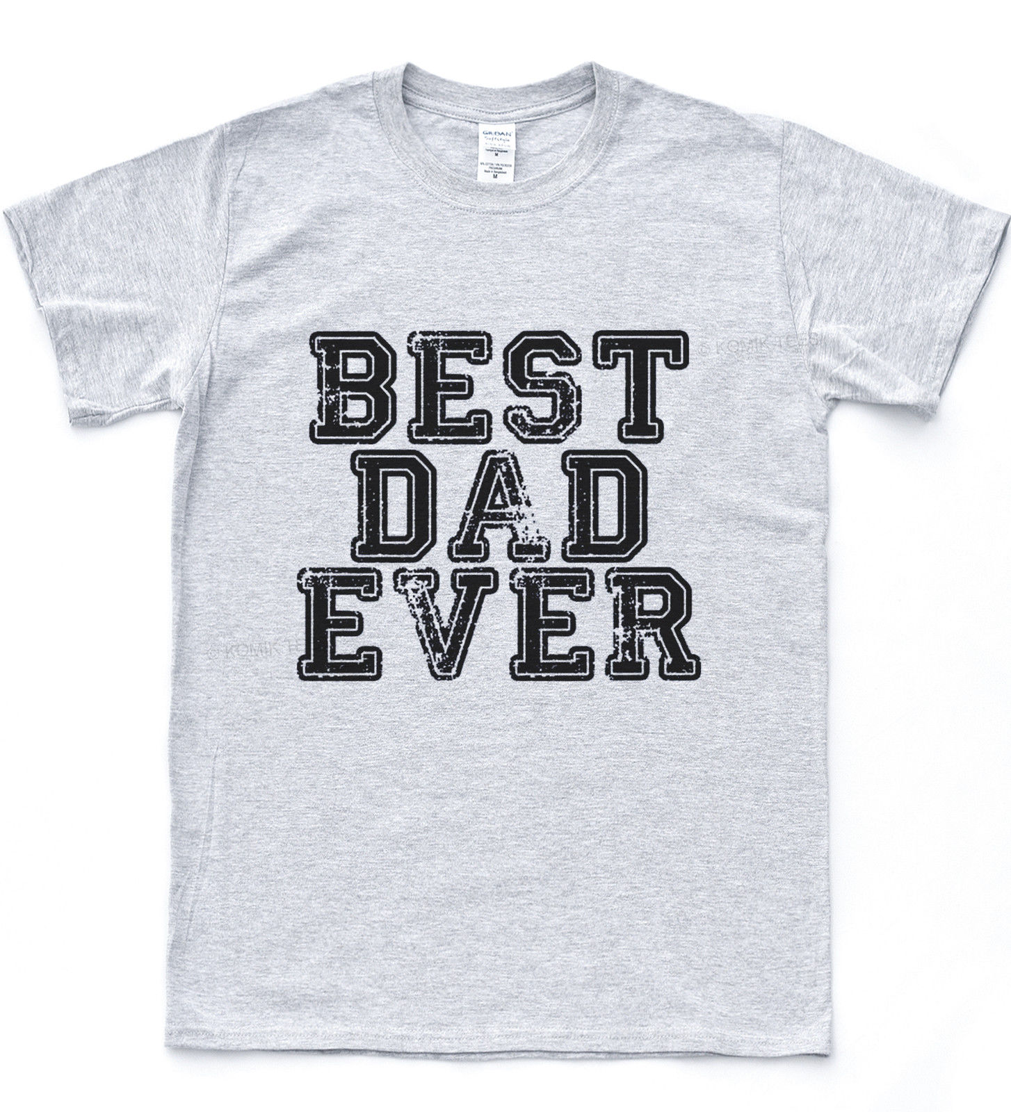 Best Dad Ever T-shirt Award Great Father Day Tee Special Amazing Prize Top