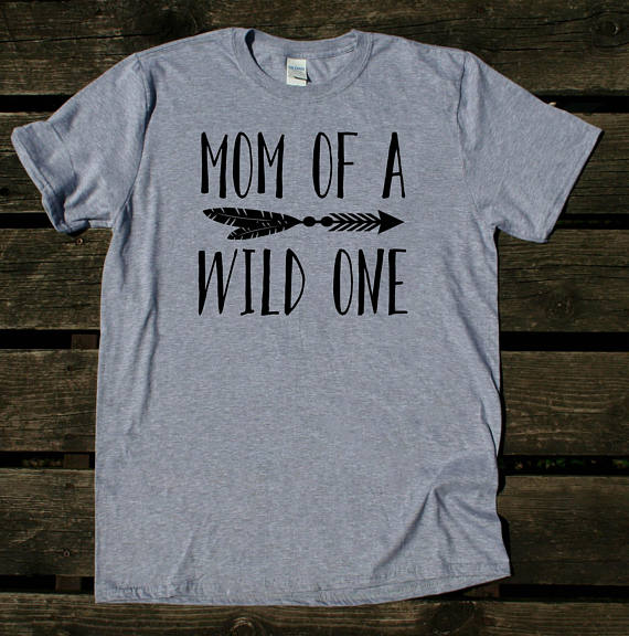 711dc84d Mom Of A Wild One Shirt Funny New Mom Cute Momma Family Gift Tumblr T shirt  high quality summer outfit Best gift for Mom -in T-Shirts from Women's  Clothing ...