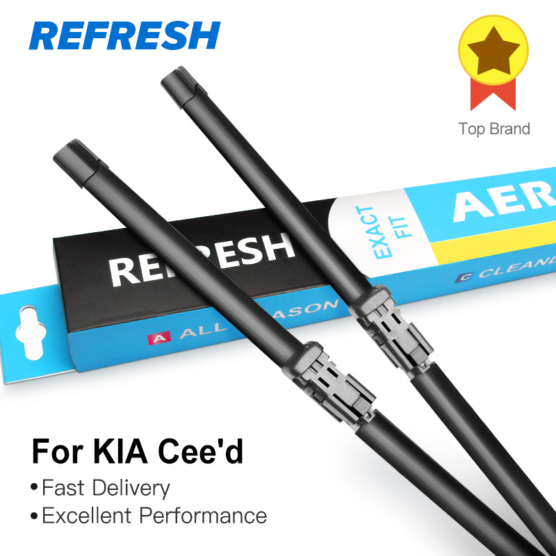 REFRESH Wiper Blades for KIA Cee'd Fit Push Button Arms / hook arms 2006 2007 2008 2009 2010 2011 2012 2013 2014 2015 2016 2017