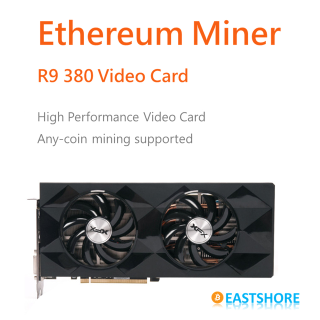 Ethereum Miner R9 380 Video Card for Ether Mining Bitcoin Mining and X11 Mining