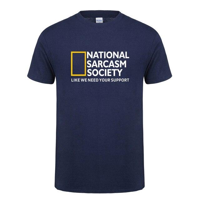 Omnitee Funny National Sarcasm society T Shirt Tops Men Casual Cotton Short Sleeve Mans Cool Sarcasm T-shirt OZ-108