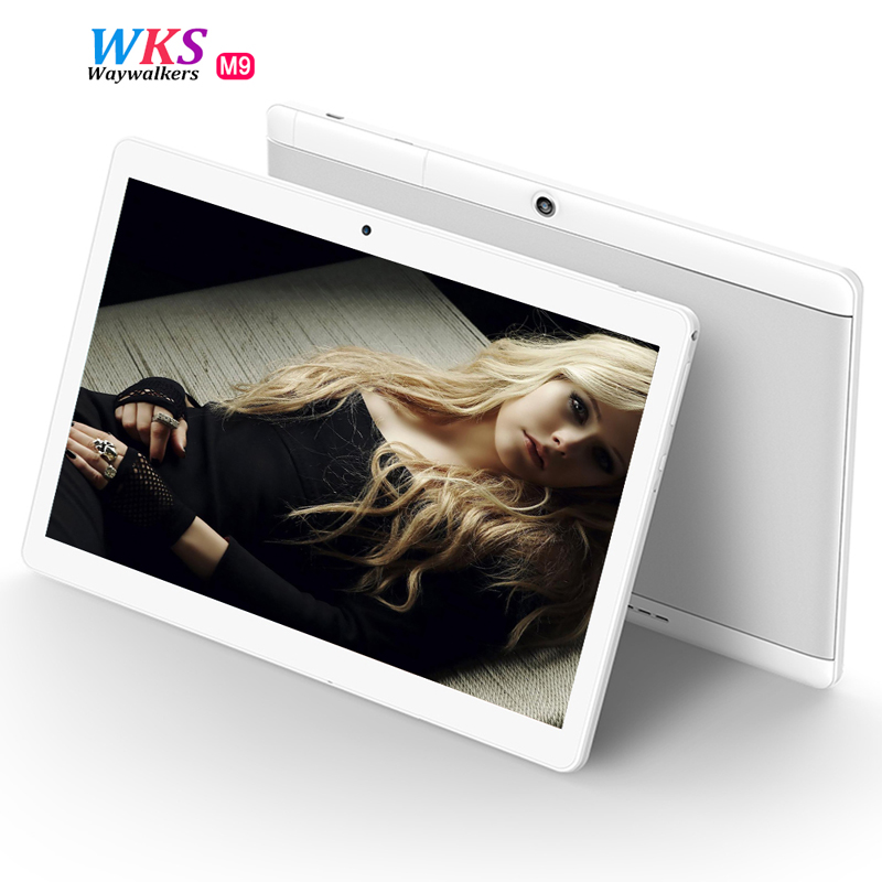 2017 newest waywalkers 10 inch Tablet PC 4G Lte Octa Core Android 6.0 RAM 4GB ROM 64GB Tablets Phone 1920*1200 IPS GPS MTK8752