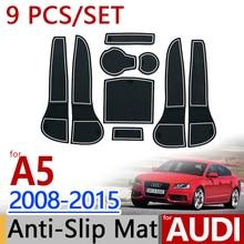 Для Audi A5 2008-2015 B8 противоскользящие резиновые чашки Подушки двери Коврики 9 шт. Sportback купе RS5 s5 2012 Интимные аксессуары стайлинга автомобилей Стикеры