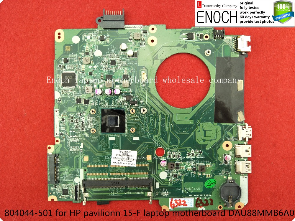 804044-501 for HP pavilionn 15-F laptop motherboard integrated SR1YV N2940 DAU88MMB6A0 store No.227