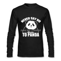Erkekler Baskı T Shirt Yeni Coming Ucuz Hayır Demek Asla Panda Tee Tops için Lüks Marka Uzun Kollu t Gömlek XS, S, M, L, XL, 2XL