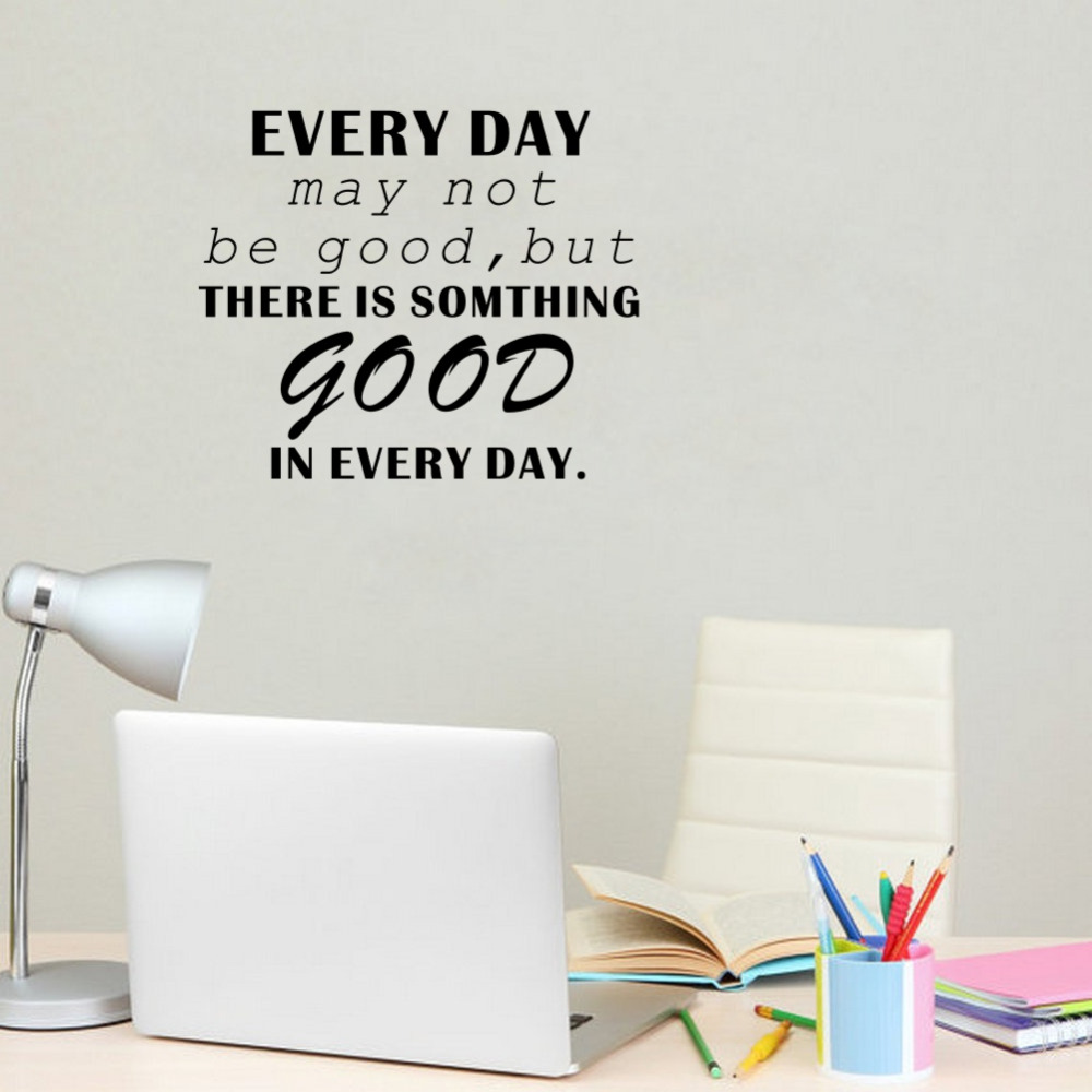 Inspirational Quotes There is Somthing Good In Every Day Wall Sticker Art Vinyl Wall Decal Living Room Office Decor